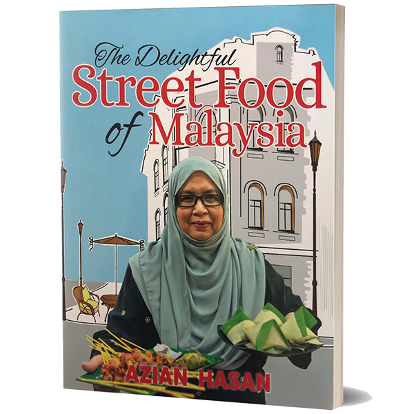 The Delightful Street Food of Malaysia